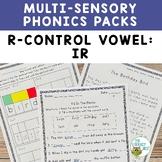 R-Controlled Vowel: IR   Orton-Gillingham Multisensory Pho