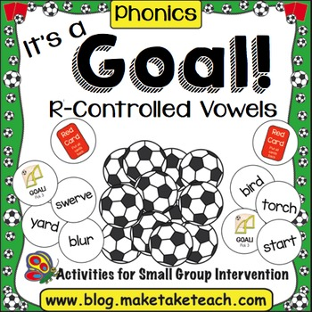 R-Controlled Vowels - It's a Goal!