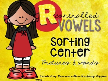 R Controlled Vowels Literacy Sorting Word Work RF.1.3