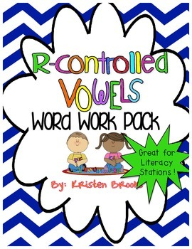 R-Controlled Vowels Literacy Stations and Word Work Pack!