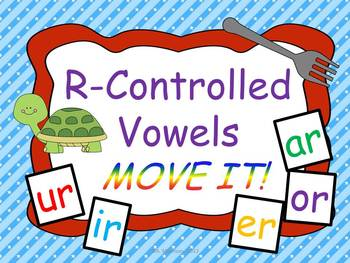 R-Controlled Vowels MOVE IT!