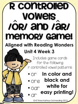 R-Controlled Vowels Memory Game---Aligned with Reading Wonders Unit 4 Week 3