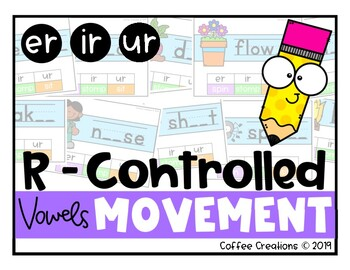 R - Controlled Vowels Movement Interactive Game (er, ir, and ur)