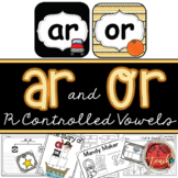 R-Controlled Vowels:  OR Words and  AR Words