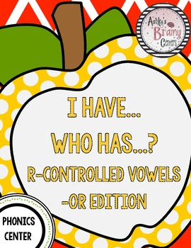 R-Controlled Vowels (-OR) I Have Who Has Game