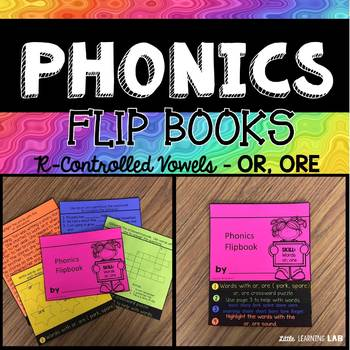 Journeys Dex Heart of the Hero | R-Controlled Vowels OR, ORE | Phonics Flip Book