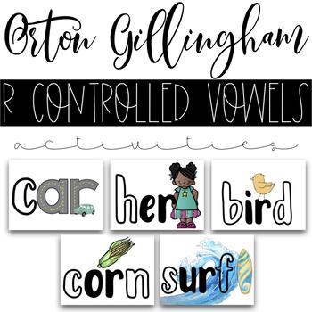 R Controlled Vowels Phonics Activities - Orton Gillingham