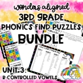 R-Controlled Vowels Phonics Find Puzzles: Unit 3 3rd Gr. W