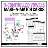 R-Controlled Vowels: Phonics Make-a-Match Cards