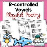R-Controlled Vowels  Playful Poetry  (er, ir, or, ar, ur)
