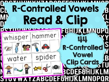R-Controlled Vowels Read & Clip Cards