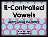 R-Controlled Vowels {Reading, Sorting, and Building}