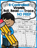 R-Controlled Vowels Roll, Read and Trace! NO PREP