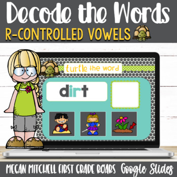 R Controlled Vowels Turtle out the Words using Google Slides