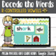 Google Classroom & Google Drive R Controlled Vowels DECODE the Words