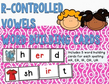 R-Controlled Vowels Word Building Cards