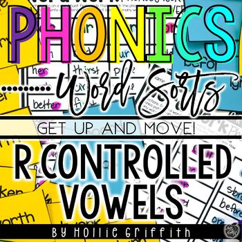 R Controlled Vowels Word Sorts {Get up and MOVE!}