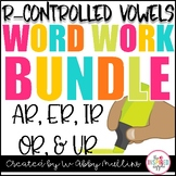 R Controlled Vowels Word Work BUNDLE Distance Learning