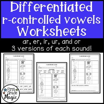 R-Controlled Vowels Worksheets for Word Work {DIFFERENTIATED}