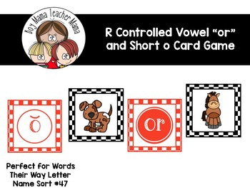 R-Controlled Vowels or and Short o Card Game