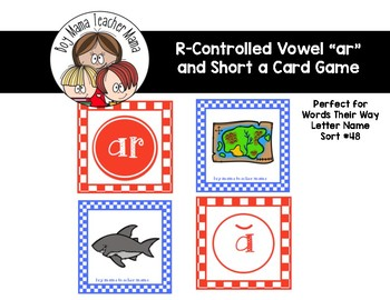 R-Controlled Vowels ar and Short a Card Game