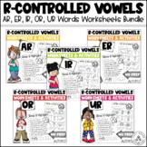R-Controlled Vowel Worksheets Bundle    AR ER IR OR UR Words   Bossy R