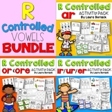 R Controlled Vowels ar, ir/ur/er, or/ore ~ Activity Pack BUNDLE