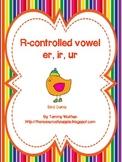 R-Controlled Vowels (ir,er,ur)