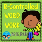 R-Controlled Word Work