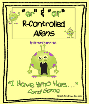 "R-Controlled ""er"" & ""ar"" Aliens I Have Who Has Game"