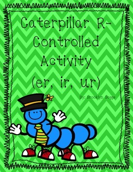 "R-Controlled (""er"", ""ir"", ""ur"") Caterpillar Activity Pack"