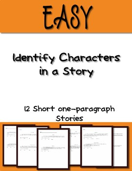 Identify a character in a story EASY text