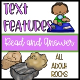 R.I. 2.5 and R.I. 3.5 Text Features Read and Answer All About Rocks