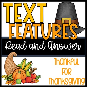 R.I. 2.5 and R.I. 3.5 Text Features Read and Answer Thankf