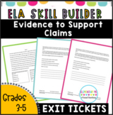 R.I 5.8  Evidence to Support Claims -4 Short Assessments