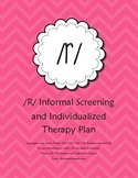 /R/ Informal Screening and Individualized Therapy Plan