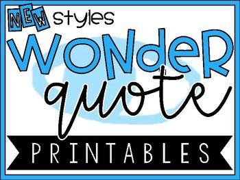 R.J. Palacio Wonder Quote Printables - NEW LOOK!