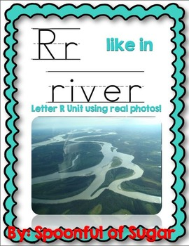 R Like In River (Letter R Unit Using Real Photos!)