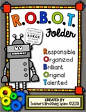 R.O.B.O.T. Folder Covers --- Robot Themed Take Home Folders With EDITABLE Pages