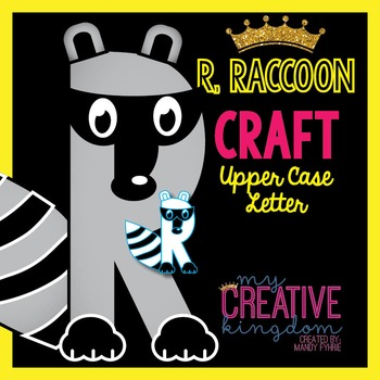 R - Raccoon Upper Case Alphabet Letter Craft