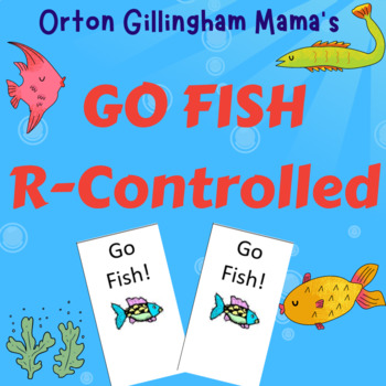 Orton Gillingham Go Fish Card Game: R-Controlled