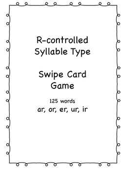 R-controlled Syllable Swipe Card Game