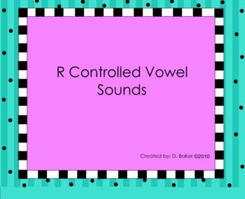 R controlled Vowel Sounds Smartboard Lesson