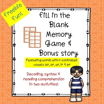 R-controlled Vowels Fill-in-the-Blank Memory Game & Bonus Story
