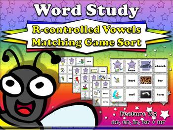 R-controlled Vowels Matching Game Sort: Word Study G5 ar or er ir ur King Virtue