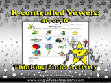 R-controlled Vowels - ar, or, ir - Bossy R Thinking Links - King Virtue