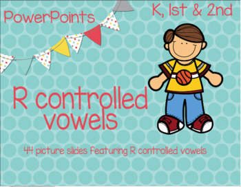 R controlled vowels PowerPoint (bossy R)