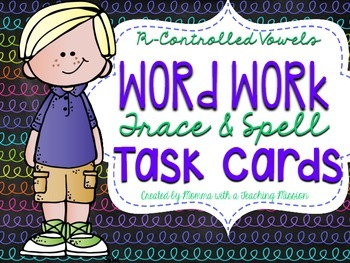 R controlled vowels Word Work Trace and Spell Task Cards
