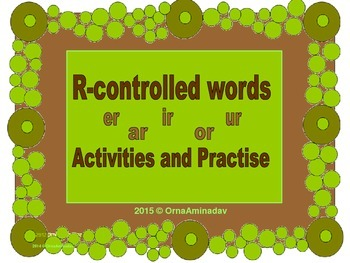 R-controlled words- Activities and Practice