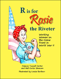 R is for Rosie the Riveter: Working Women on the Home Fron